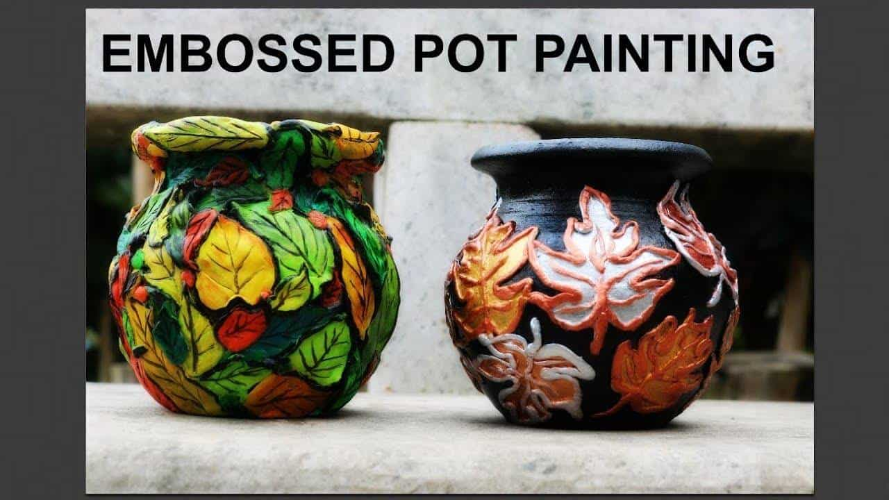 How to do embossed pot painting simple craft ideas for Pot painting materials required