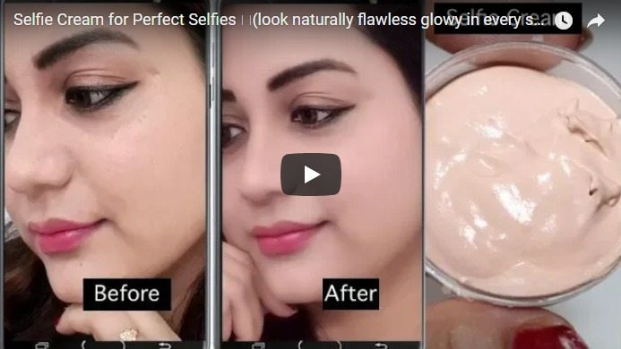 Homemade selfie cream and look flawless in every single selfies