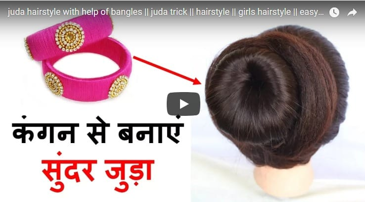 Bun hairstyle with help of bangles