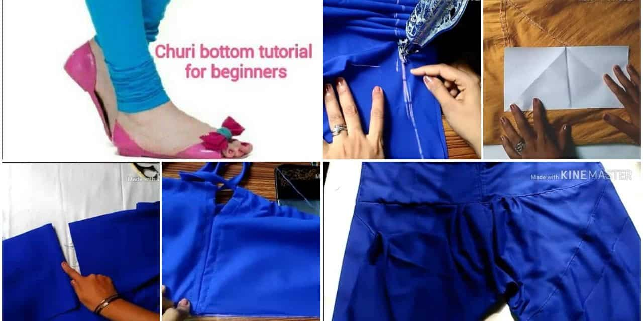 Churi bottom cutting and stitching for beginners