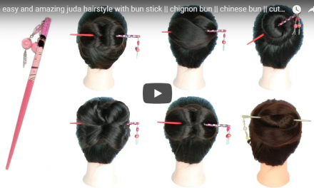 6 easy and amazing juda hairstyle with bun stick