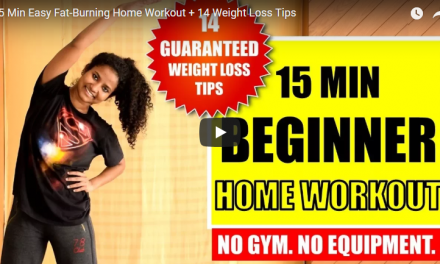 15 Min easy fat-burning home workout and 14 weight loss tips