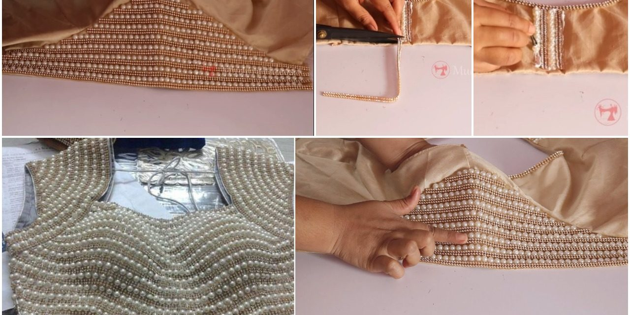 How to make designer pearl work blouse